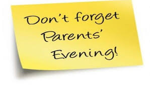 Parents Evening Mon, Tues, Thur